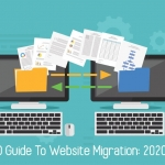 The SEO Guide To Website Migration_ 2020 Edition